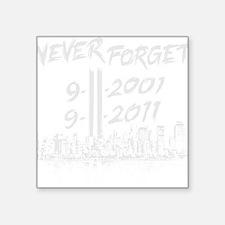 "NeverForgetGray1 Square Sticker 3"" x 3"""