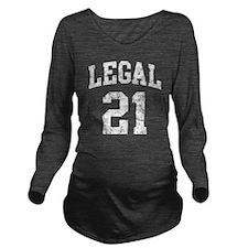 Legal 21 t shirt Long Sleeve Maternity T-Shirt