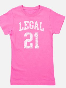 Legal 21 t shirt Girl's Tee