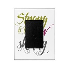 Strong is the New Skinny - Script Ol Picture Frame