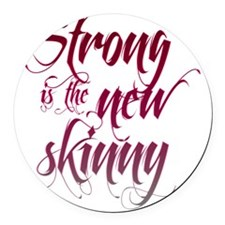 Strong is the New Skinny - Script Round Car Magnet