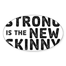 Strong is the New Skinny - Sketch Decal