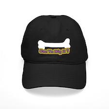 Can Ya Dig It Baseball Hat
