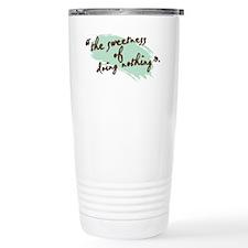 The Sweetness of Doing Nothing Travel Mug