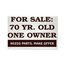 For Sale 70 year old Birthday Rectangle Magnet