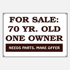 For Sale 70 year old Birthday Banner