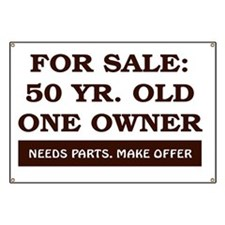 For Sale 50 year old Birthday Banner