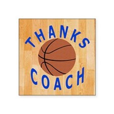 "Basketball Coach Thank You  Square Sticker 3"" x 3"""