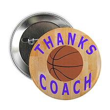 """Basketball Coach Thank You Gift Magne 2.25"""" Button"""