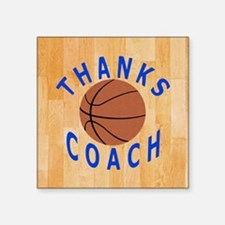 "Thank You Basketball Coach  Square Sticker 3"" x 3"""