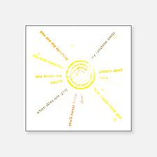 "you are my sunshine Square Sticker 3"" x 3"""