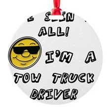 Seen it all Chef tow truck  Ornament