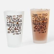 fieldhockeycoachbrown Drinking Glass