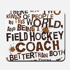 fieldhockeycoachbrown Mousepad