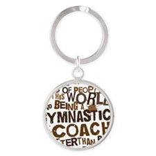 gymnasticscoachbrown Round Keychain