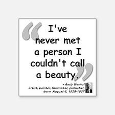 "Warhol Beauty Quote Square Sticker 3"" x 3"""