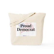 """""""Proud Democrat"""" Tote Bag"""