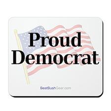 """Proud Democrat"" Mousepad"