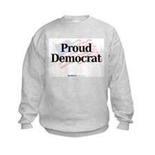 """Proud Democrat"" Sweatshirt"