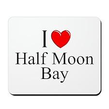 """""""I Love Half Moon Bay"""" Mousepad"""