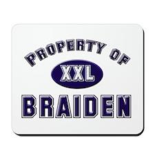 Property of braiden Mousepad