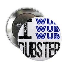 """WUB DUBSTEP_blue 2.25"""" Button"""