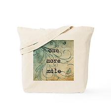 one more mile coaster Tote Bag
