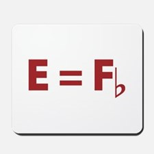 E Equals F Flat Mousepad