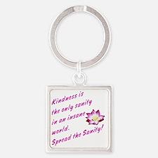 kindness1 Square Keychain