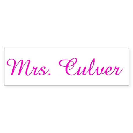 Mrs. Culver Bumper Sticker