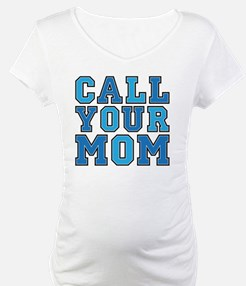 call your mom pillow Shirt