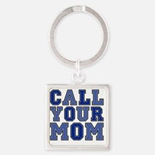 call your mom pillow Square Keychain