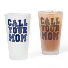 call your mom pillow Drinking Glass