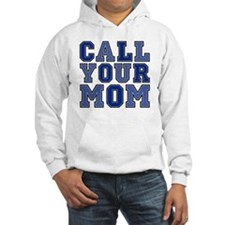 call your mom pillow Hoodie