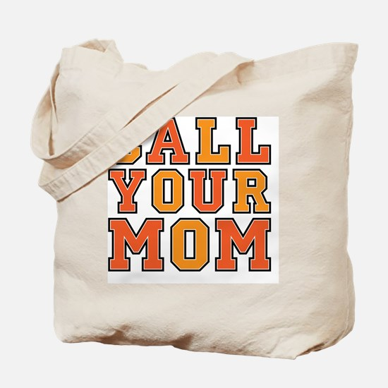 call your mom pillow Tote Bag
