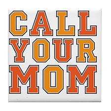 call your mom pillow Tile Coaster
