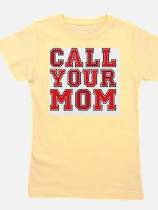 call your mom pillow Girl's Tee