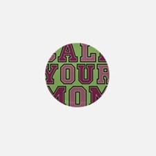 call your mom pillow Mini Button