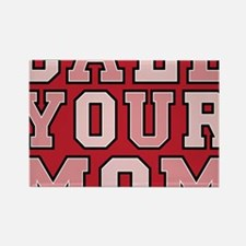 call your mom pillow Rectangle Magnet