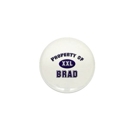 Property of brad Mini Button