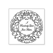 "Randomly Quote Jane Austen Square Sticker 3"" x 3"""