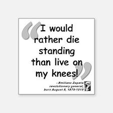 """Zapata Standing Quote Square Sticker 3"""" x 3"""""""