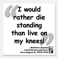 """Zapata Standing Quote Square Car Magnet 3"""" x 3"""""""