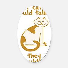 blacktalkingcats Oval Car Magnet