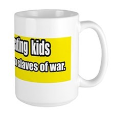 Tax-slaves-of-war-Bumper-Sticker Mug