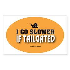 OTG 17 I go slower  Decal