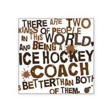 "icehockeycoachbrown Square Sticker 3"" x 3"""