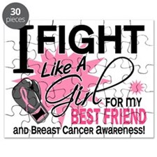 - Fight Like a Girl for Best Friend BC Puzzle