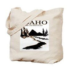 Idaho the Last best place Tote Bag