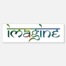 Imagine Rainbow Bumper Bumper Bumper Sticker